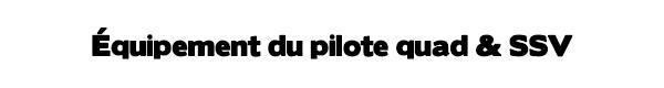 EquipPiloteQuad